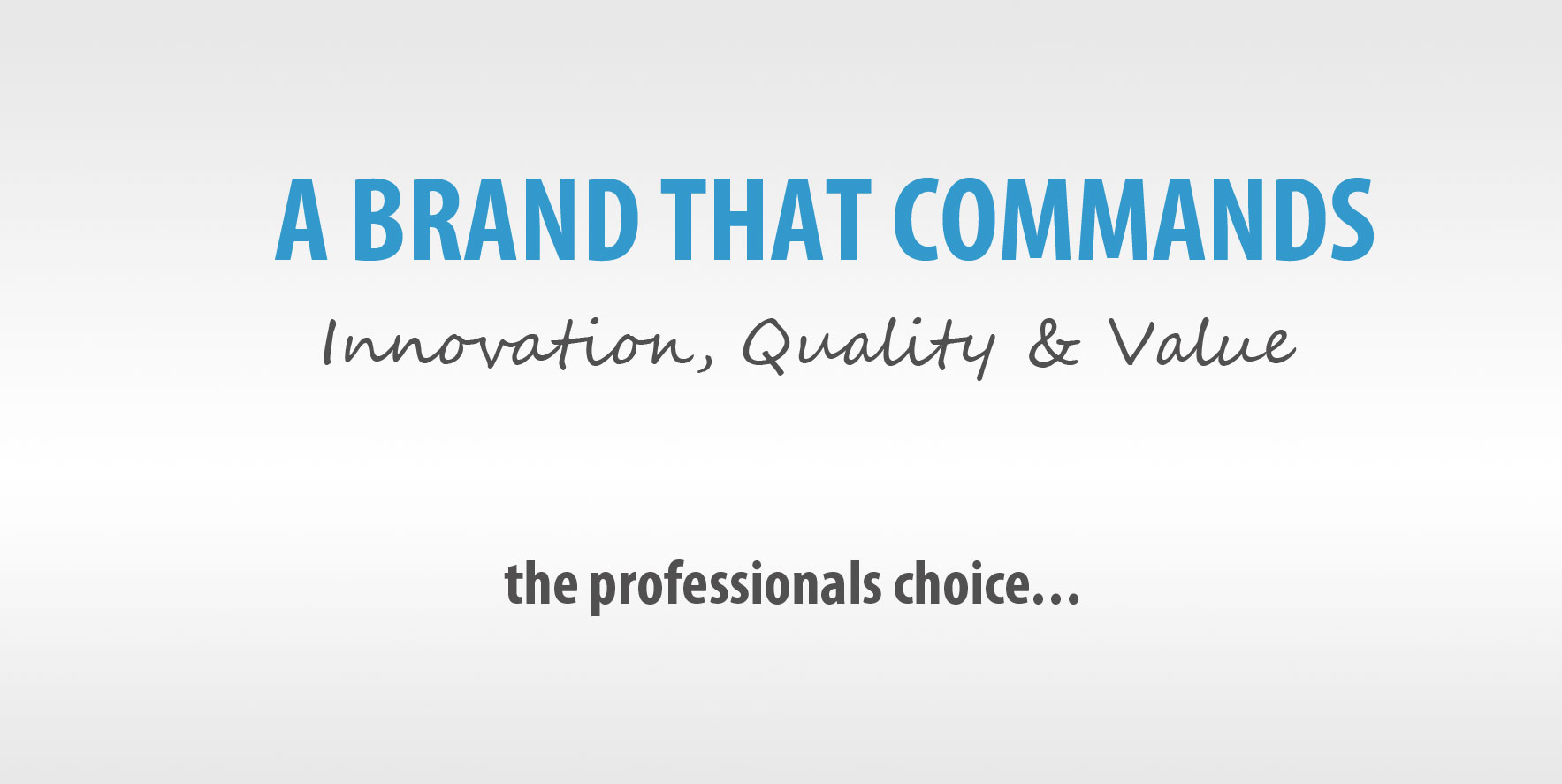 A Brand That Commands - Click to View